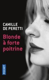 https://www.pocket.fr/tous-nos-livres/romans/romans-francais/blonde_a_forte_poitrine-9782266269339/
