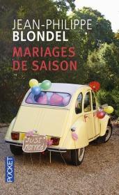 https://www.pocket.fr/tous-nos-livres/romans/romans-francais/mariages_de_saison-9782266270816/