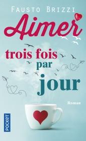 https://www.pocket.fr/tous-nos-livres/romans/romans-etrangers/aimer_trois_fois_par_jour-9782266275323/
