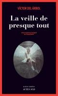 http://www.actes-sud.fr/catalogue/romans-policiers/la-veille-de-presque-tout