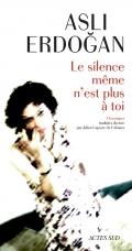 http://www.actes-sud.fr/catalogue/litterature/desormais-meme-le-silence-ne-tappartient-plus