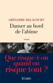 http://www.editions-jclattes.fr/danser-au-bord-de-labime-9782709659567