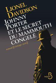 http://www.belfond.fr/livre/litterature-contemporaine/johnny-porter-et-le-secret-du-mammouth-congele-lionel-davidson