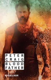 http://www.payot-rivages.net/livre_Blood-father-couv-film-Peter-CRAIG_ean13_9782743639198.html