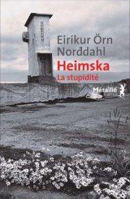 https://editions-metailie.com/livre/heimska/