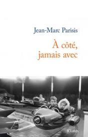http://www.editions-jclattes.fr/cote-jamais-avec-9782709642743