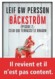 http://www.payot-rivages.net/livre_Backstrom-episode-2--Celui-qui-terrasse-le-dragon-Leif-GW-PERSSON_ean13_9782743634599.html