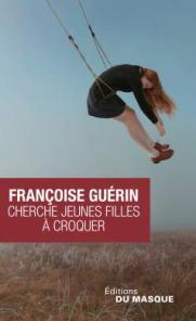 http://www.editions-jclattes.fr/cherche-jeunes-filles-croquer-9782702445730