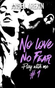 No love no fear 1