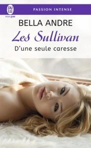 http://www.jailupourelle.com/les-sullivan-7-d-une-seule-caresse.html
