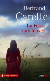 http://www.pressesdelacite.com/livre/litterature-contemporaine/la-fosse-aux-louves-bertrand-carette