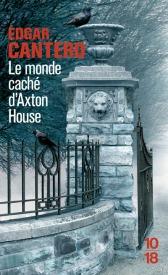 http://www.10-18.fr/livres-poche/livres/domaine-policier/le-monde-cache-daxton-house/