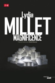 http://www.cherche-midi.com/theme/Magnificence-Lydia_MILLET_-9782749132051.html