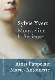 http://www.editions-heloisedormesson.com/livre/mousseline-la-serieuse/