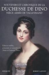 http://www.bouquins.tm.fr/site/souvenirs_et_chronique_de_la_duchesse_de_dino_niece_aimee_de_talleyrand_&100&9782221113943.html