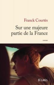 http://www.editions-jclattes.fr/sur-une-majeure-partie-de-la-france-9782709650588