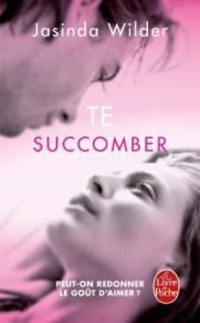 http://www.livredepoche.com/te-succomber-succomber-tome-1-jasinda-wilder-9782253194804