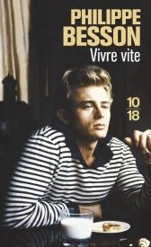 http://www.10-18.fr/livres-poche/livres/domaine-francais/vivre-vite/