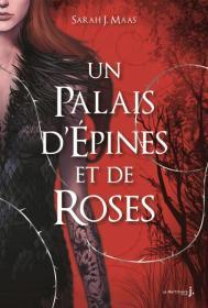 http://www.lamartinierejeunesse.fr/ouvrage/un-palais-d-epines-et-de-roses-sarah-j-maas/9782732472300
