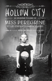 https://www.mollat.com/livres/1579866/ransom-riggs-miss-peregrine-et-les-enfants-particuliers-volume-2-hollow-city