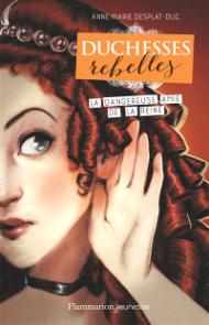 https://www.mollat.com/livres/1925623/anne-marie-desplat-duc-duchesses-rebelles-volume-2-la-dangereuse-amie-de-la-reine