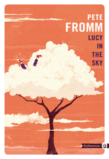 http://www.gallmeister.fr/livres/fiche/187/fromm-pete-lucy-in-the-sky