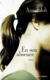 http://www.laffont.fr/site/en_son_absence_&100&9782221198308.html