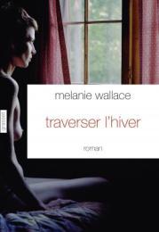 http://www.grasset.fr/traverser-lhiver-9782246861126