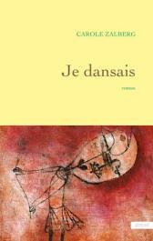 http://www.grasset.fr/je-dansais-9782246862550