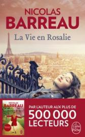 http://www.livredepoche.com/la-vie-en-rosalie-nicolas-barreau-9782253069300