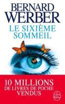 http://www.livredepoche.com/le-sixieme-sommeil-bernard-werber-9782253069690