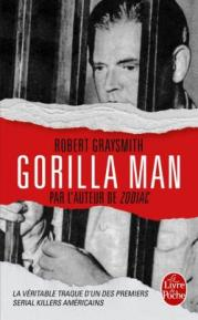 http://www.livredepoche.com/gorilla-man-robert-graysmith-9782253086062