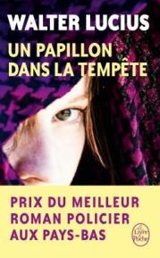 http://www.livredepoche.com/un-papillon-dans-la-tempete-trilogie-harltand-tome-1-walter-lucius-9782253086123