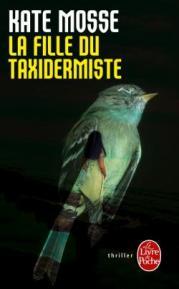 http://www.livredepoche.com/la-fille-du-taxidermiste-kate-mosse-9782253086437