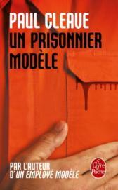http://www.livredepoche.com/un-prisonnier-modele-paul-cleave-9782253086499
