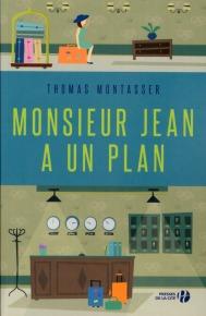 http://www.pressesdelacite.com/livre/litterature-contemporaine/monsieur-jean-a-un-plan-thomas-montasser