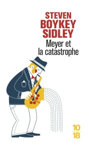 https://www.10-18.fr/livres/litterature-etrangere/meyer_et_la_catastrophe-9782264068941/
