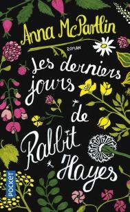 https://www.pocket.fr/tous-nos-livres/romans/romans-etrangers/les_derniers_jours_de_rabbit_hayes-9782266269292/