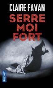https://www.pocket.fr/tous-nos-livres/thriller-policier-polar/serre-moi_fort-9782266271646/