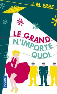 https://www.pocket.fr/tous-nos-livres/romans/romans-francais/le_grand_nimporte_quoi-9782266271684/