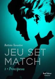 http://www.marabout.com/jeu-set-match-tome-1-principessa-9782501114554
