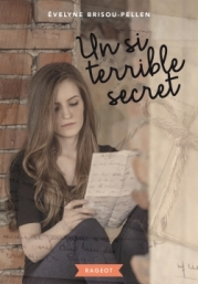 http://www.rageot.fr/livres/un-si-terrible-secret-2/
