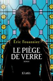 http://www.editions-jclattes.fr/le-piege-de-verre-9782709658416