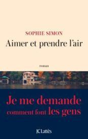 http://www.editions-jclattes.fr/aimer-et-prendre-lair-9782709658591