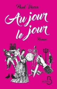 http://www.belfond.fr/livre/litterature-contemporaine/au-jour-le-jour-paul-vacca