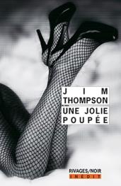 http://www.payot-rivages.net/livre_Une-jolie-poupee-Jim-THOMPSON_ean13_9782743638764.html