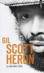http://www.lecerclepoints.com/livre-derniere-fete-gil-scott-heron-9782757855997.htm#page