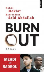 http://www.lecerclepoints.com/livre-burn-out-mehdi-meklat-badroudine-said-abdallah-9782757864531.htm#page