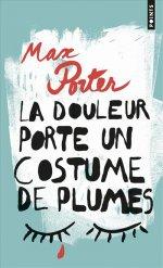 http://www.lecerclepoints.com/livre-douleur-porte-costume-plumes-max-porter-9782757864661.htm#page