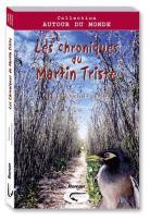 Les chroniques du Martin triste